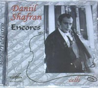 Daniil SHAFRAN Cello ENCORES Mixed List of Music