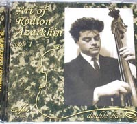 Art of Rodion Azarkhin, Double Bass, Vol.1