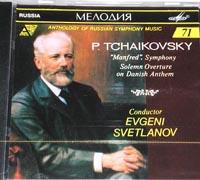 "Tchaikovsky,""Manfred"", Sol.Overture, SVETLANOV"