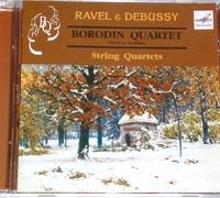 BORODIN QUARTET Music of Debussy and Ravel