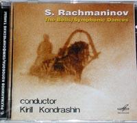 RACHMANINOV The Bells / Symphonic Dances