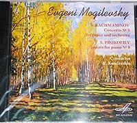 Rachmaninov, Prokofiev, by E.MOGILEVSKY, Piano