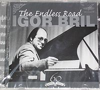 Igor BRIL, The Endless Road, Anniv.Edition