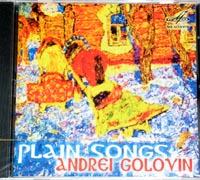 Andrei Golovin, Plain Songs