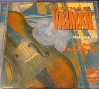 Mikhail Vaiman, Violin. Bach & Voloshinov.