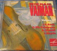 Mikhail Vaiman, Violin. Bach, Telemann, Vivaldi. 2CD