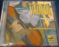 Mikhail Vaiman, Violin. Music of Beethoven.